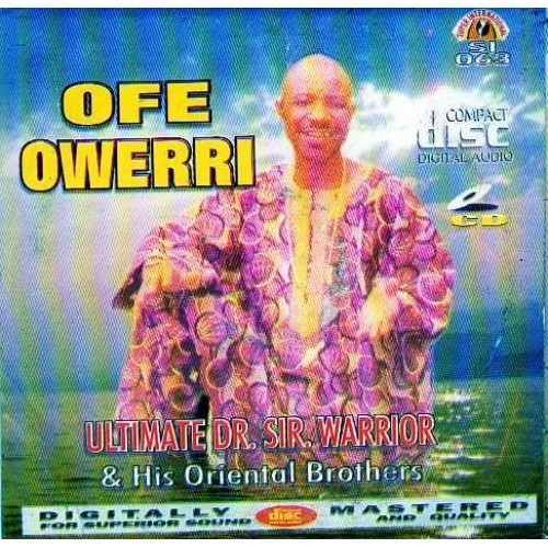 Sir Warrior.Oriental - Ofe Owerri - CD