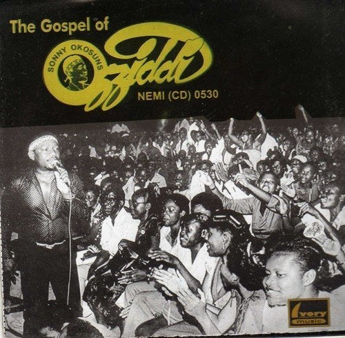 Sonny Okosuns - The Gospel Of Ozziddi - CD - African Music Buy