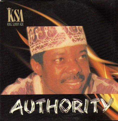 CD - Sunny Ade - Authority - Audio CD