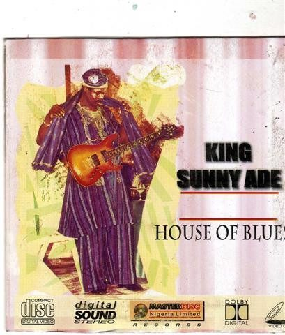 Sunny Ade - House Of Blue - Video CD - African Music Buy
