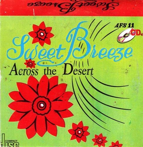 Sweet Breeze - Across The Desert - CD