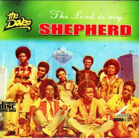 The Doves - The Lord Is My Shephard - CD