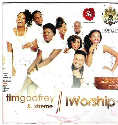 Tim Godfrey & Xtreme - I Worship - CD