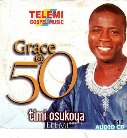 Timi Telemi - Grace At 50 - Audio CD - African Music Buy