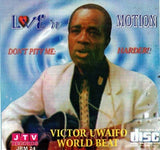 CD - Victor Uwaifo - Love N Motion - Audio CD