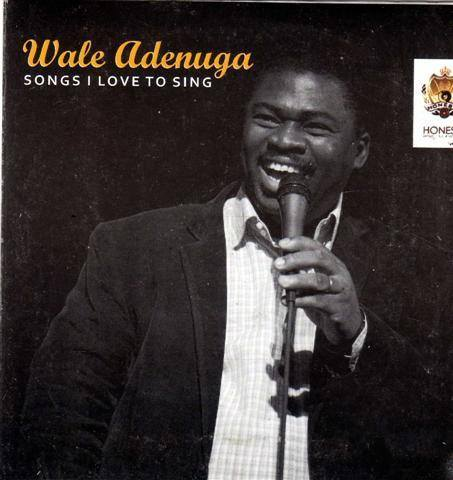CD - Wale Adenuga - Songs I Love To Sing - CD