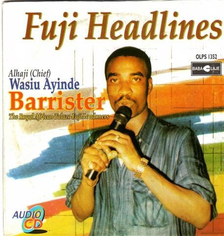 Wasiu Ayinde Marshal - Fuji Headlines - CD - African Music Buy