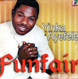 CD - Yinka Ayefele - Fun Fair - Audio CD