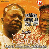 CD - Yusuf Olatunji - Iranse Lowo Je Vol 12  - CD