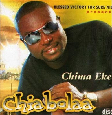 Chima Eke - Chiabolaa - Audio CD