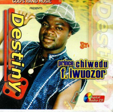 Chinedu Iwuozor - Destiny - CD
