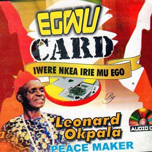 Leonard Okpala - Egwu Card - Audio CD - African Music Buy