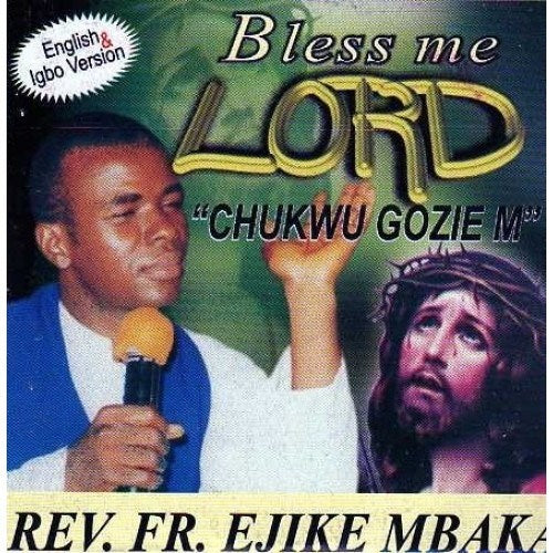 Gospel Music, - Ejike Mbaka - Bless Me Lord - Audio CD