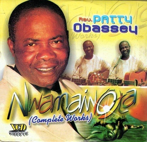 Gospel Music, - Patty Obassey - Nwa Mama Iwota - Video CD