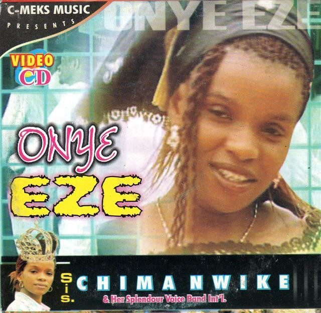 Chima Nwike - Onye Eze - Video CD