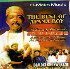 Ibealoke Chukwukeziri - Best Of Apama Boy - CD - African Music Buy