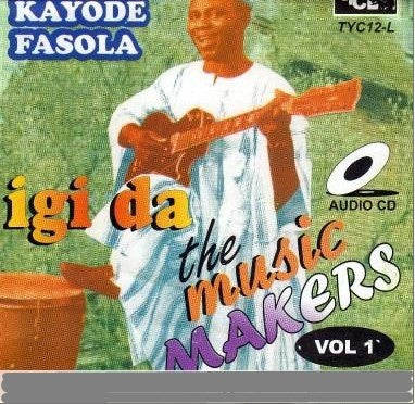 Kayode Fashola - Igi Da Music Makers 1  - CD - African Music Buy