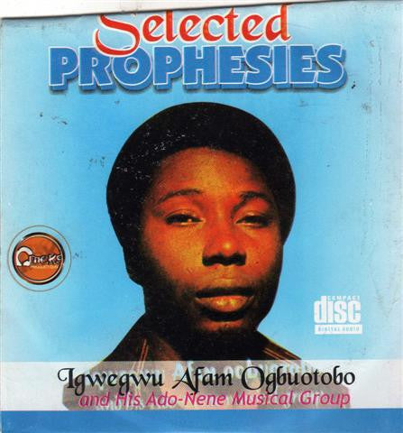 Afam Ogbuotobo - Selected Prophesies - CD