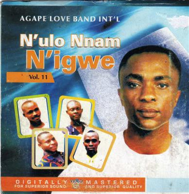 Agape Band - N'ulo Nnam N'igwe Vol 11 - CD