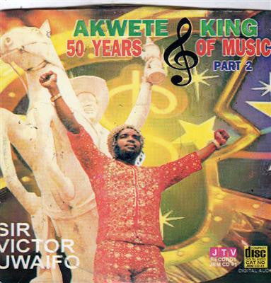 Victor Uwaifo - Akwete 50 Years - CD - African Music Buy