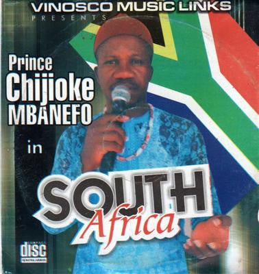Chijioke Mbanefo - In South Africa - CD