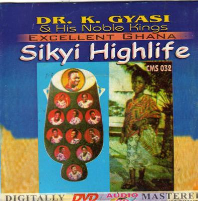 Dr K Gyasi - Sikyi Highlife - CD