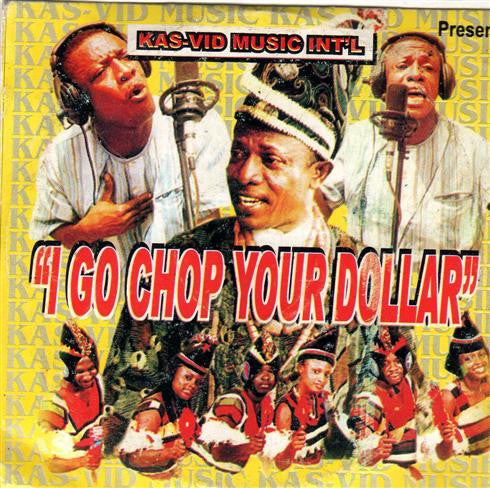 Osuofia - I Go Chop Your Dollar - Video CD