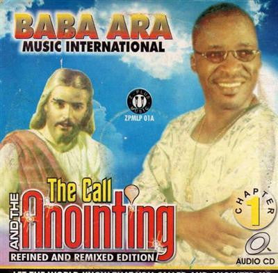 Baba Ara - Call Annointing - Audio CD - African Music Buy