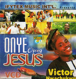 Victor Nwachukwu - Onye Oma Jesus - Video CD - African Music Buy