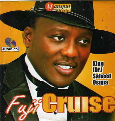 Saheed Osupa - Fuji Cruise - Audio CD