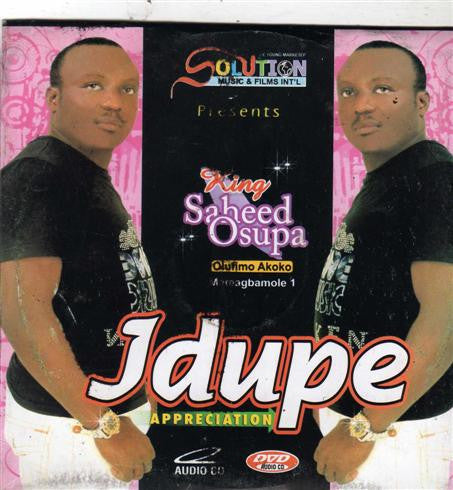 Saheed Osupa - Idupe Appreciation - CD