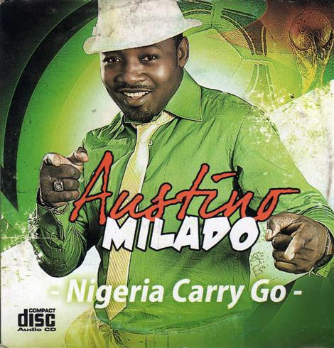 Austino Milado - Nigeria Carry Go - CD