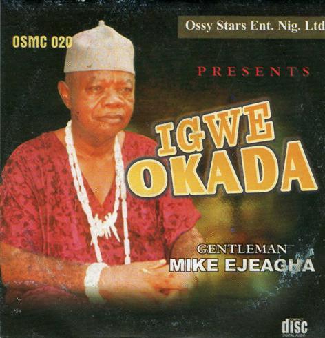 Mike Ejeagha - Igwe Okada - Audio CD