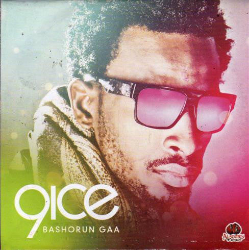 9ice - Bashorun Gaa - Audio CD