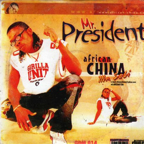 African China - Mr President - CD - African Music Buy