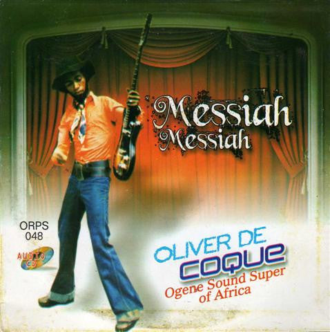 Oliver De Coque - Messiah Messiah - CD