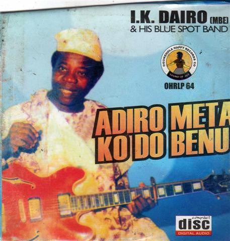Ik Dairo - Adiro Meta Ko Do Benu - CD