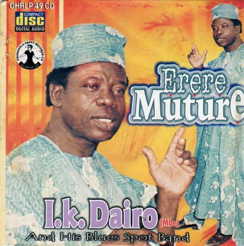 Ik Dairo - Erere Muture - Audio CD - African Music Buy