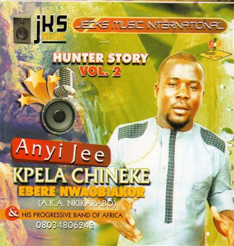 Ebere Nwaobiakor - Hunter Story Vol 2 - CD