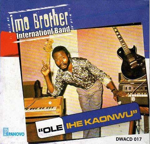 Imo Brother Band - Ole Ihe Kaonwu - CD
