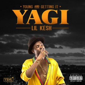 Lil Kesh - Yagi Young And Getting It - CD