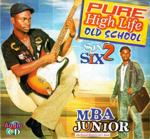 Mba Junior - Pure Highlife Old School - CD