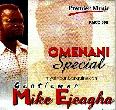 Mike Ejeagha - Omenani Special - CD