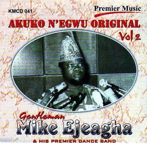 Mike Ejeagha - Greatest Hits Vol 2 - CD