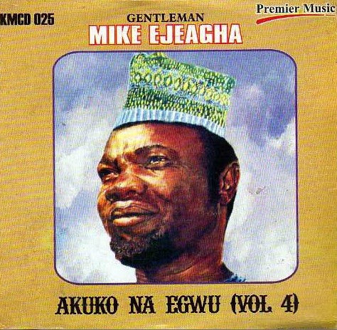Mike Ejeagha - Greatest Hits Vol 4 - CD