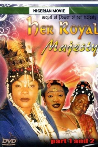 Her Royal Majesty - African Nigerian Movie Dvd