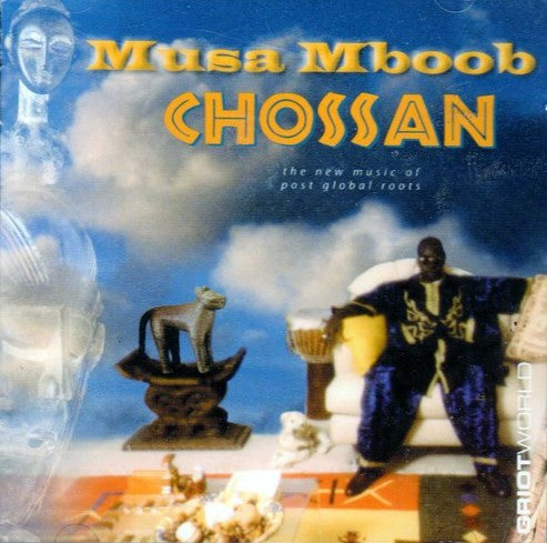 Musa Mboob - Chossan - Audio CD