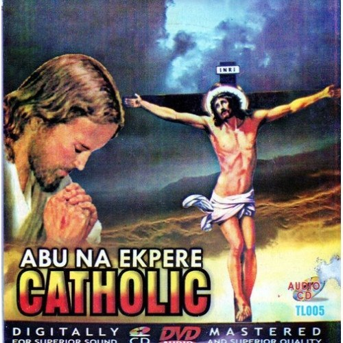 Abu Na Ekpere Catholic - Audio CD - African Music Buy