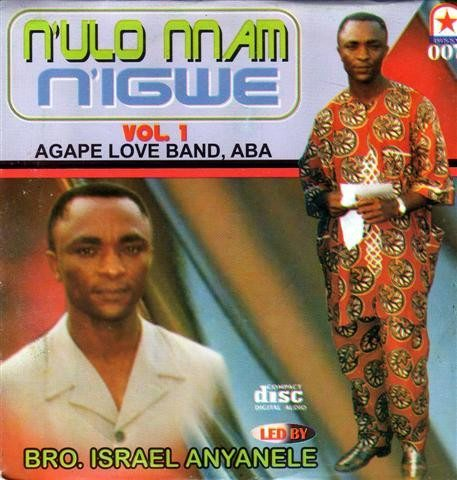 Agape Band - N'ulo Nnam N'igwe Vol 1 - CD