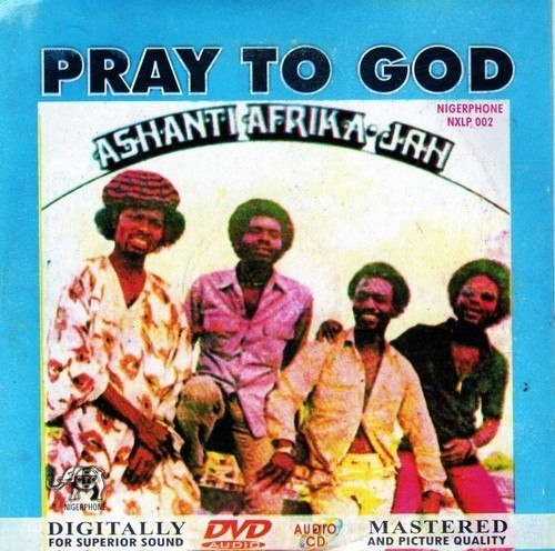 Ashanti Afrika Jah - Pray To God - CD